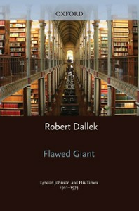 Ebook in inglese Flawed Giant: Lyndon Johnson and His Times, 1961-1973 Dallek, Robert