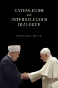 Ebook in inglese Catholicism and Interreligious Dialogue -, -