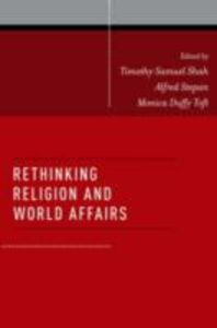 Ebook in inglese Rethinking Religion and World Affairs -, -