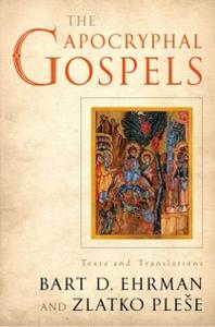 Ebook in inglese Apocryphal Gospels: Texts and Translations Ehrman, Bart , Plese, Zlatko