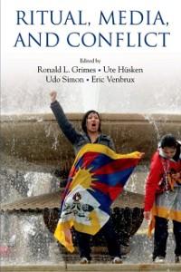Ebook in inglese Ritual, Media, and Conflict Grimes, Ronald L. , Husken, Ute , Simon, Udo