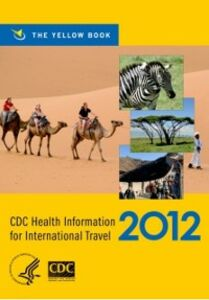 Ebook in inglese CDC Health Information for International Travel 2012:The Yellow Book