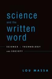 Science and the Written Word: Science, Technology, and Society