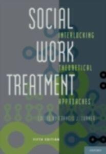 Foto Cover di Social Work Treatment: Interlocking Theoretical Approaches, Ebook inglese di  edito da Oxford University Press