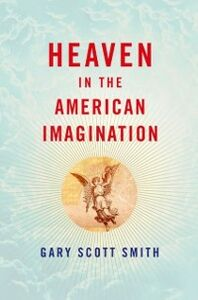 Foto Cover di Heaven in the American Imagination, Ebook inglese di Gary Scott Smith, edito da Oxford University Press