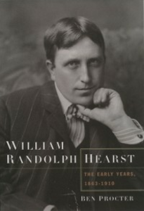 Ebook in inglese William Randolph Hearst: The Early Years, 1863-1910 Procter, Ben
