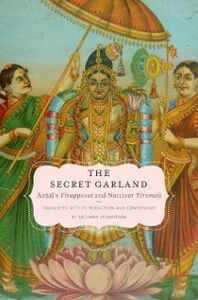 Ebook in inglese Secret Garland: Antal's Tiruppavai and Nacciyar Tirumoli -, -