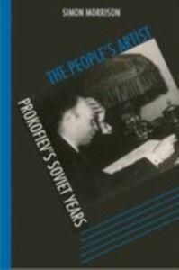 Ebook in inglese People's Artist: Prokofiev's Soviet Years Morrison, Simon