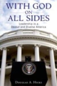 Foto Cover di With God on All Sides: Leadership in a Devout and Diverse America, Ebook inglese di Douglas A. Hicks, edito da Oxford University Press