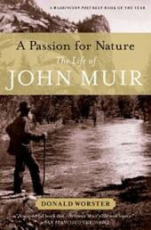 Passion for Nature: The Life of John Muir