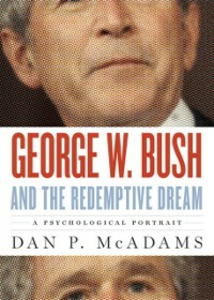 Ebook in inglese George W. Bush and the Redemptive Dream: A Psychological Portrait McAdams, Dan P.
