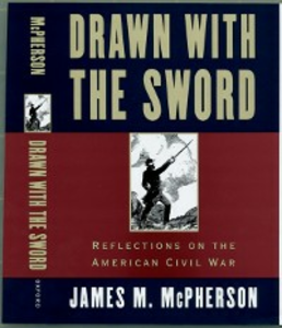 Ebook in inglese Drawn with the Sword: Reflections on the American Civil War McPherson, James M.