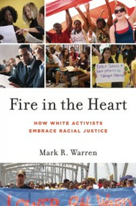 Ebook in inglese Fire in the Heart: How White Activists Embrace Racial Justice Warren, Mark R.