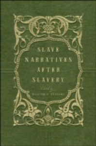 Ebook in inglese Slave Narratives after Slavery -, -