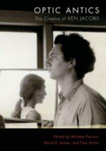 Ebook in inglese Optic Antics: The Cinema of Ken Jacobs