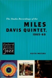 Ebook in inglese Studio Recordings of the Miles Davis Quintet, 1965-68 Waters, Keith