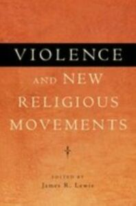 Ebook in inglese Violence and New Religious Movements