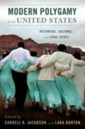 Modern Polygamy in the United States: Historical, Cultural, and Legal Issues