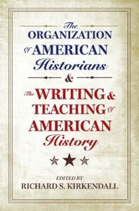 Ebook in inglese Organization of American Historians and the Writing and Teaching of American History -, -