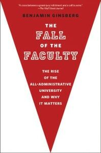 Ebook in inglese Fall of the Faculty Ginsberg, Benjamin