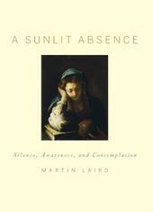 Sunlit Absence: Silence, Awareness, and Contemplation
