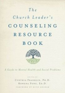 Ebook in inglese Church Leader's Counseling Resource Book: A Guide to Mental Health and Social Problems -, -