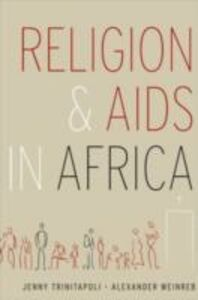 Ebook in inglese Religion and AIDS in Africa Trinitapoli, Jenny , Weinreb, Alexander