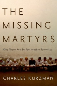 Ebook in inglese Missing Martyrs: Why There Are So Few Muslim Terrorists Kurzman, Charles