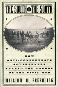 Ebook in inglese South Vs. The South: How Anti-Confederate Southerners Shaped the Course of the Civil War Freehling, William W.