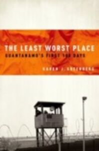 Ebook in inglese Least Worst Place: Guantanamo's First 100 Days Greenberg, Karen