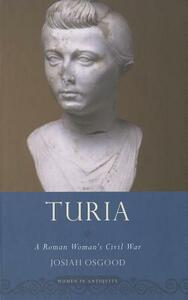 Turia: A Roman Woman's Civil War - Josiah Osgood - cover