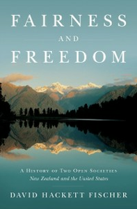 Ebook in inglese Fairness and Freedom: A History of Two Open Societies: New Zealand and the United States Fischer, David Hackett