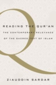 Foto Cover di Reading the Qur'an: The Contemporary Relevance of the Sacred Text of Islam, Ebook inglese di Ziauddin Sardar, edito da Oxford University Press