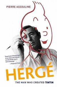 Herge: The Man Who Created Tintin - Pierre Assouline - cover