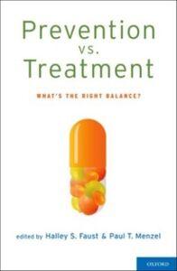Foto Cover di Prevention vs. Treatment: What's the Right Balance?, Ebook inglese di  edito da Oxford University Press