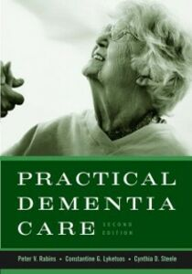 Ebook in inglese Practical Dementia Care Lyketsos, Constantine G. , Rabins, Peter V. , Steele, Cynthia D.