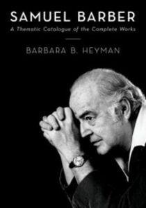 Ebook in inglese Samuel Barber: A Thematic Catalogue of the Complete Works Heyman, Barbara