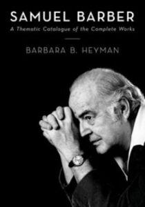 Foto Cover di Samuel Barber: A Thematic Catalogue of the Complete Works, Ebook inglese di Barbara Heyman, edito da Oxford University Press