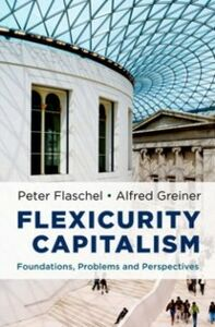 Foto Cover di Flexicurity Capitalism: Foundations, Problems, and Perspectives, Ebook inglese di Peter Flaschel,Alfred Greiner, edito da Oxford University Press
