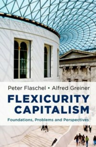Ebook in inglese Flexicurity Capitalism: Foundations, Problems, and Perspectives Flaschel, Peter , Greiner, Alfred
