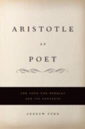 Aristotle as Poet: The Song for Hermias and Its Contexts
