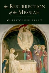 Ebook in inglese Resurrection of the Messiah Bryan, Christopher