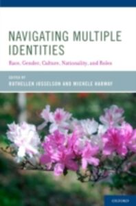 Ebook in inglese Navigating Multiple Identities: Race, Gender, Culture, Nationality, and Roles -, -