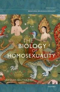 Foto Cover di Biology of Homosexuality, Ebook inglese di Jacques Balthazart, edito da Oxford University Press