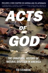 Ebook in inglese Acts of God: The Unnatural History of Natural Disaster in America Steinberg, Ted