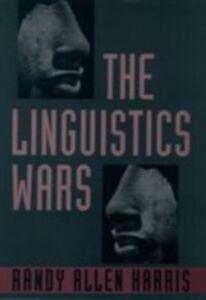 Ebook in inglese Linguistics Wars Harris, Randy Allen