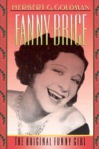 Foto Cover di Fanny Brice: The Original Funny Girl, Ebook inglese di Herbert G. Goldman, edito da Oxford University Press