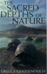 Foto Cover di Sacred Depths of Nature, Ebook inglese di Ursula Goodenough, edito da Oxford University Press