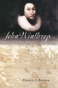Foto Cover di John Winthrop: America's Forgotten Founding Father, Ebook inglese di Francis J. Bremer, edito da Oxford University Press