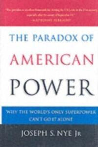 Foto Cover di Paradox of American Power: Why the World's Only Superpower Can't Go It Alone, Ebook inglese di Joseph S. Nye, edito da Oxford University Press